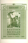 A History of Eastern Michigan University: 1849-1965 by Egbert R. Isbell